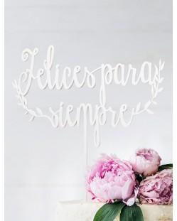 """Cake topper """"felices para siempre"""""""